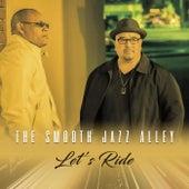 Let's Ride de The Smooth Jazz Alley