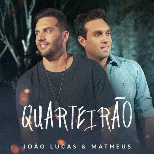 Quarteirão (Ao Vivo) by João Lucas & Matheus