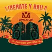 Liberate y Baila de Vivalafler!