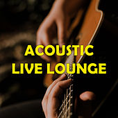 Acoustic Live Lounge de Various Artists