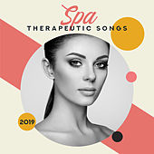 Spa Therapeutic Songs 2019: 15 New Age Deep & Nature Music Perfect for Spa, Wellness & Healing Massage by Relaxation and Dreams Spa