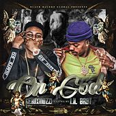On God (feat. Lil Baby) by Geaux Mozzi