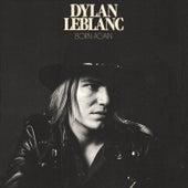Born Again by Dylan LeBlanc