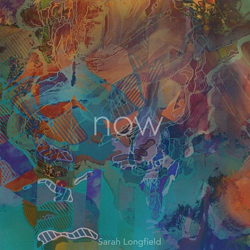 Now by Sarah Longfield