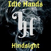 Hindsight von IdleHands