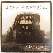 Ride The Ride by Jeff Arundel