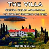 The Villa: Guided Sleep Meditation for Effortless Relaxation and Sleep van The Honest Guys