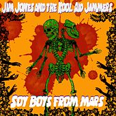 Soy Boys from Mars by Jim Jones