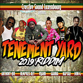 Tenement Yard 2019 Riddim de Various Artists