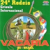 24° Rodeio Crioulo de Vacaria by Various Artists