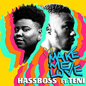 Make Me Love by Hassboss