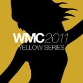 WMC Miami 2011 Yellow Series by Various Artists
