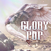 Glory Pop by Various Artists