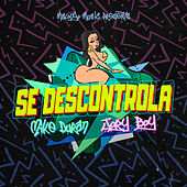 Se Descontrola by Mike Duran