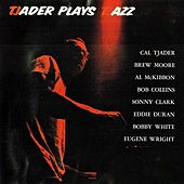 Tjader Plays Tjazz (Remastered) by Cal Tjader