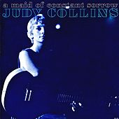 Maid Of Constant Sorrow (Remastered) by Judy Collins