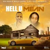 Hell U Mean by Cristy B!