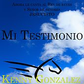 Mi Testimonio by Kenny