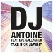 Take It or Leave It von DJ Antoine