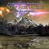 A Collection Of The Most Relaxing New Age Music In The Universe by Various Artists