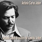 Antônio Carlos Brasileiro De Almeida Jobim by Antônio Carlos Jobim (Tom Jobim)
