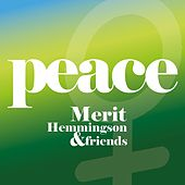 Peace by Merit Hemmingson