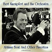 Afrikaan Beat And Other Favorites (Remastered 2019) de Bert Kaempfert