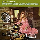 Songs That Made Country Girls Famous de Lynn Anderson