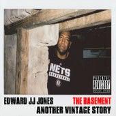 The Basement : Another Vintage Story by Edward JJ Jones