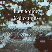 Rain Sound Collections by Various Artists