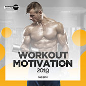 Workout Motivation 2019: 140 bpm - EP by Various Artists