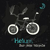Sur mon bicycle by Helium