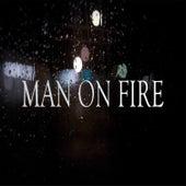 Man on Fire by Josh Williams