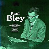 Paul Bley (1954) (Remastered) de Paul Bley