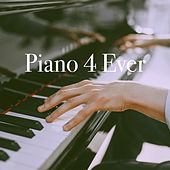 Piano 4 Ever by Various Artists