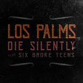 Die Silently by Palms