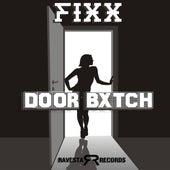 Door Bxtch by DJ Fixx