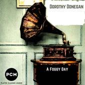 A Foggy Day by Dorothy Donegan