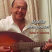 Tahte El Yasmina de Djaffar Benyoucef