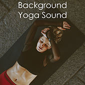 Background Yoga Sound by Various Artists