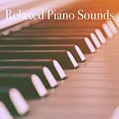 Relaxed Piano Sounds by Various Artists
