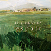 Respair by Tiny Leaves