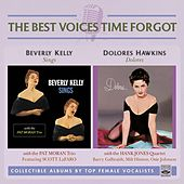 Beverly Kelly Sings / Dolores by Various Artists