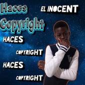 Haces Copyright von EL Inocent