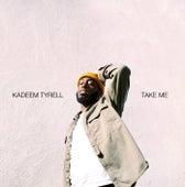 Take Me de Kadeem Tyrell