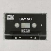 Say No von Big Zuu