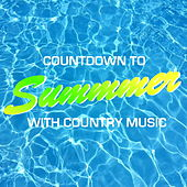 Summer Countdown With Country Music von Various Artists