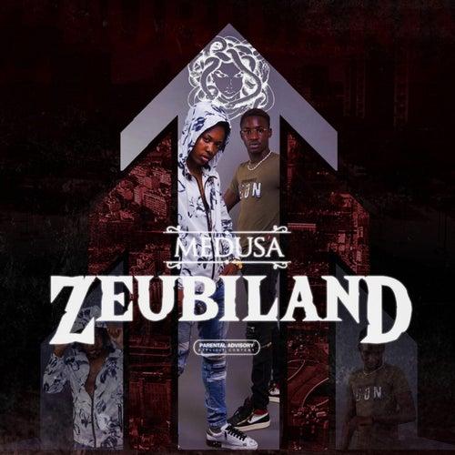 Zeubiland, Pt. 3 de Medusa