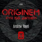 Originem (FYH 150 Anthem) von Andrew Rayel