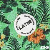 Latin by Mastik Soul